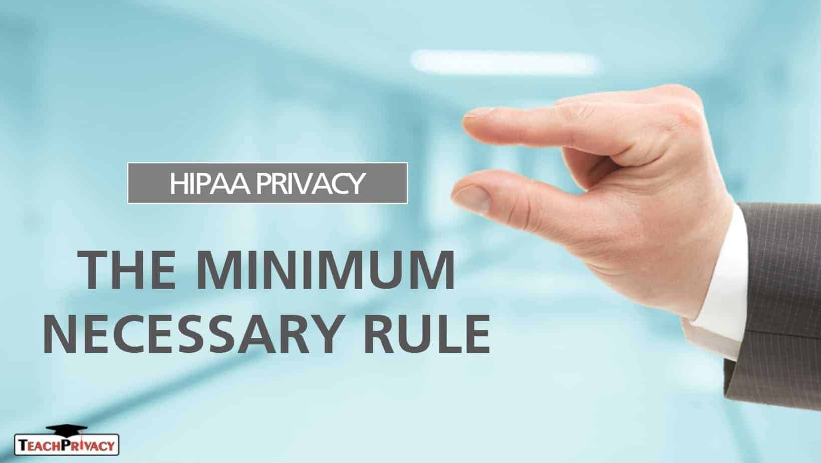 HIPAA Training Module HIPAA Privacy Minimum Necessary v02 01