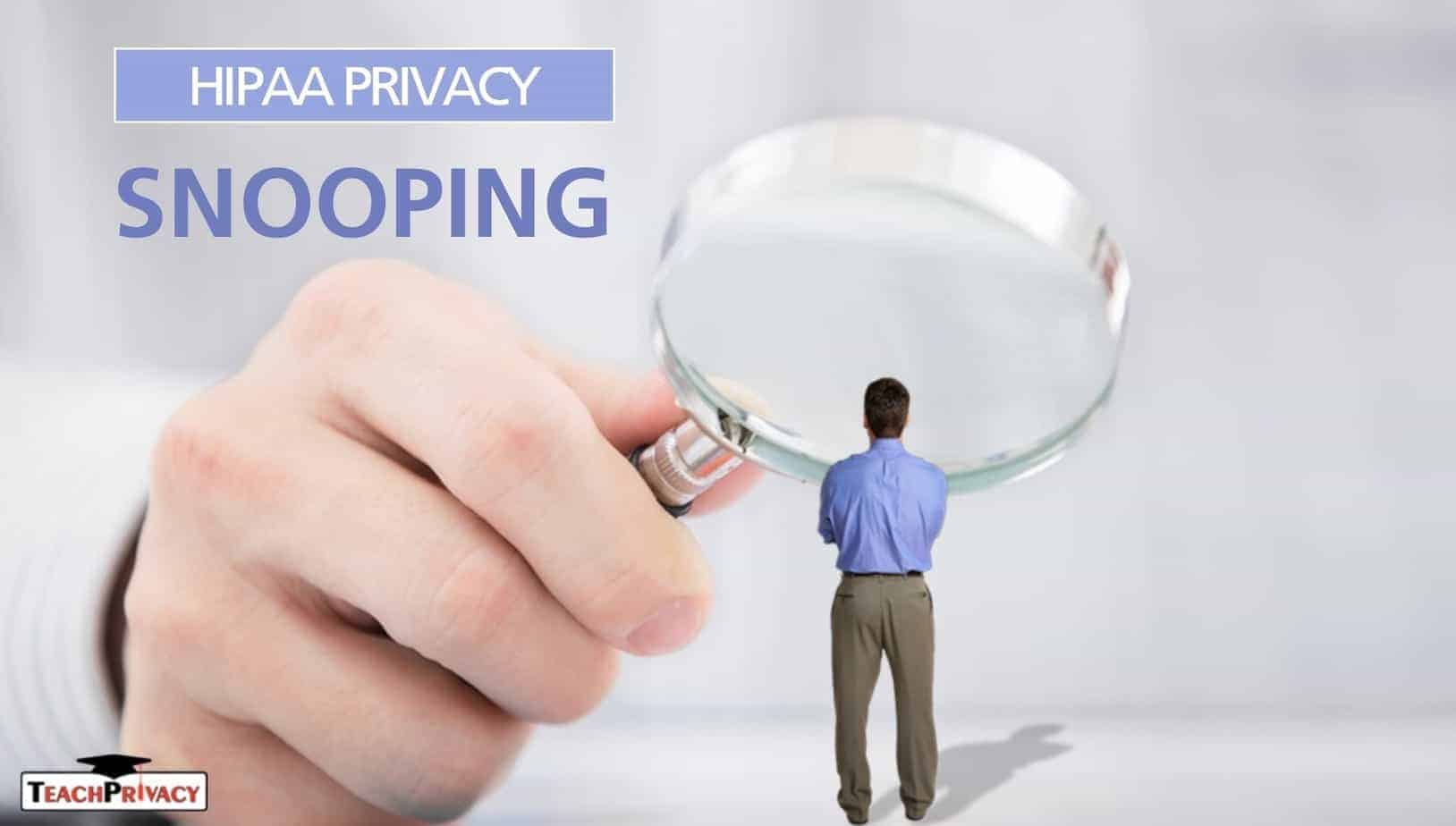 HIPAA Training - Snooping