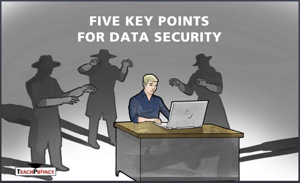 Five Key Points for Data Security